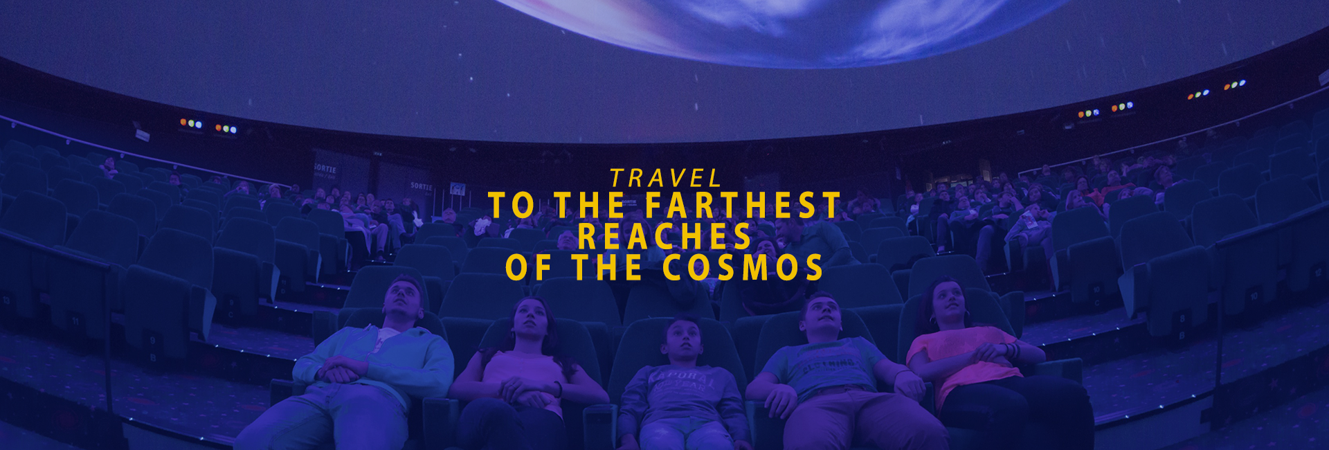 Travel to the farthest reaches of the cosmos