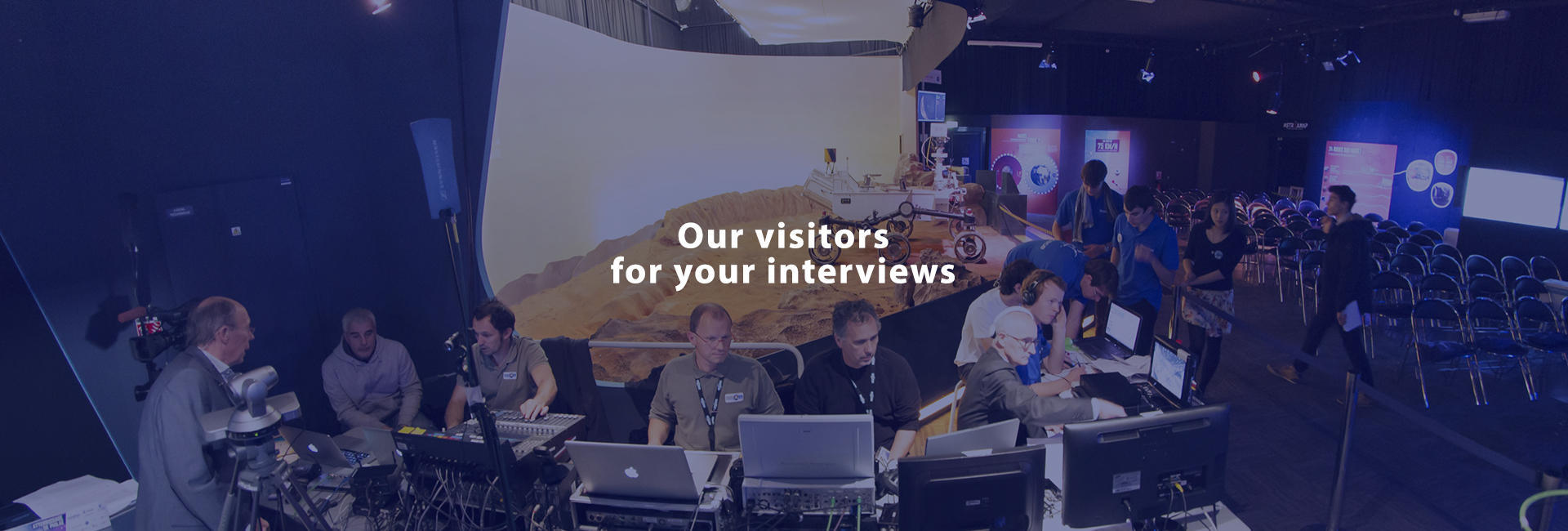 Our visitors for yours interviews