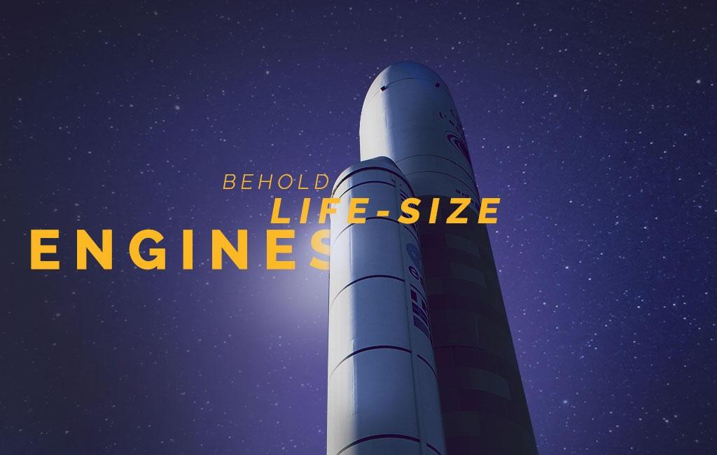 Behold life-size engines