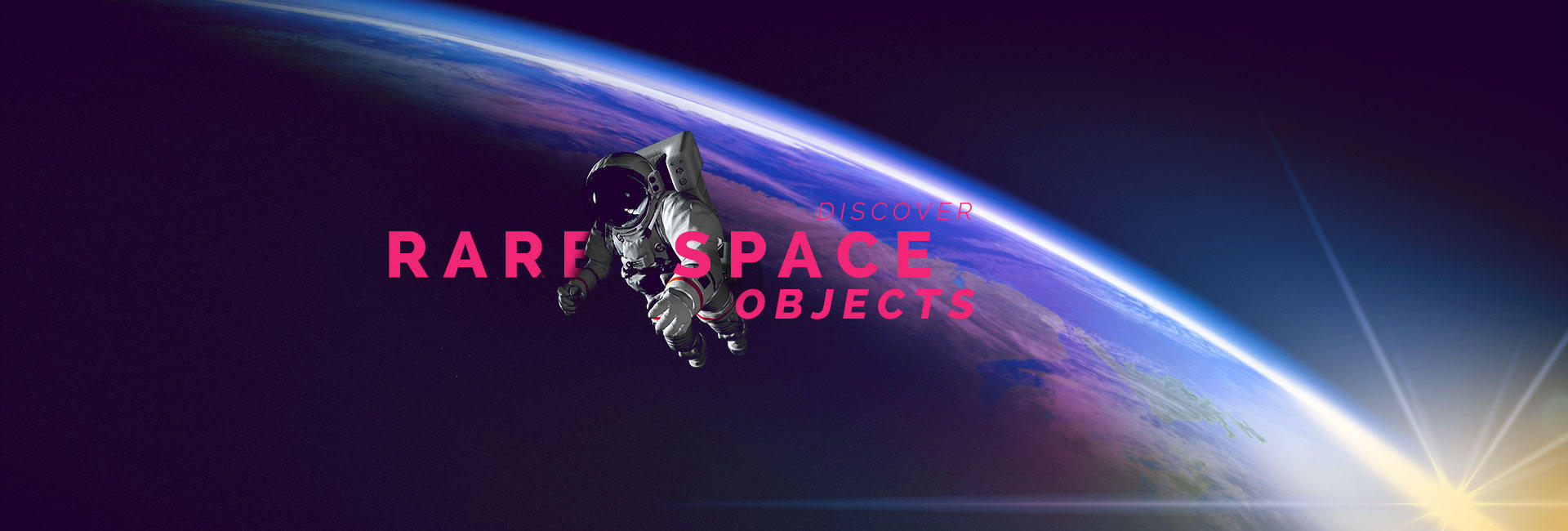 Discover rare space objects!