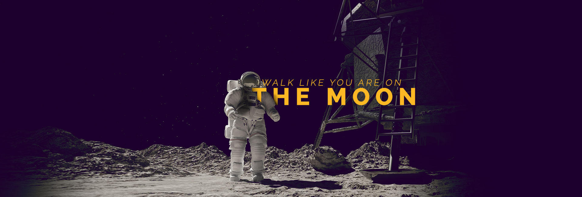 Walk like you are on the moon