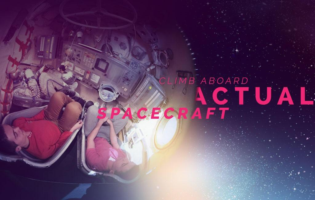 Climb aboard actual spacecraft