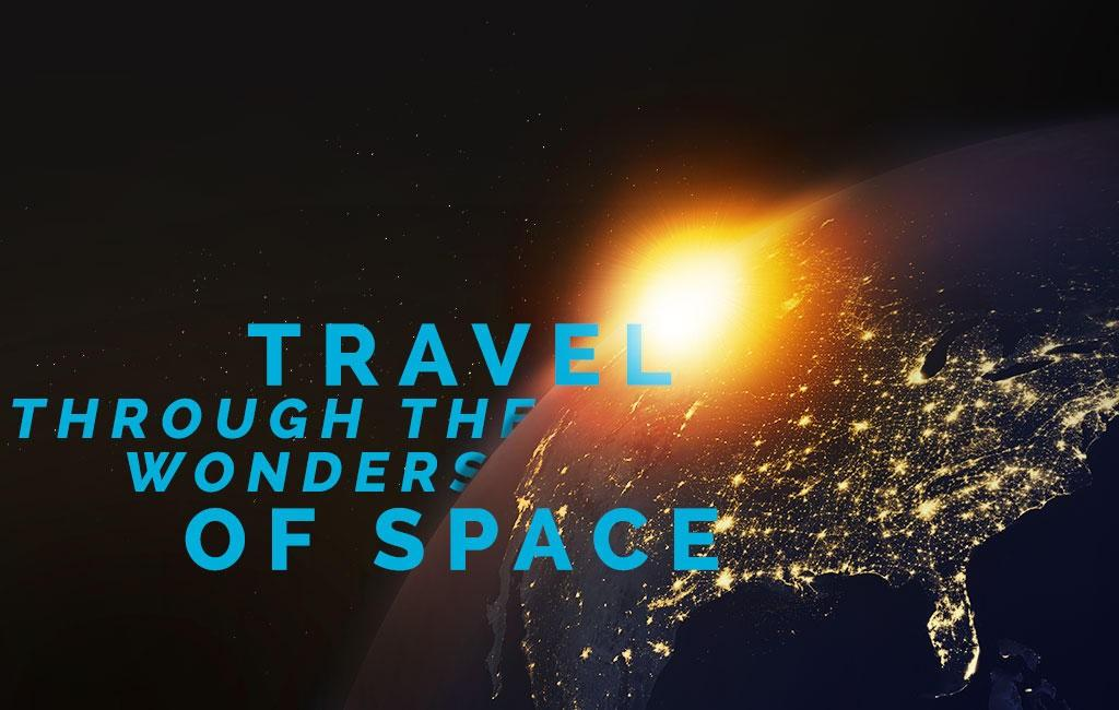 Travel through the wonders of space