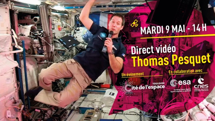 Thomas Pesquet live with the Cité de l'Espace on 9 May